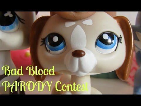 LPS: Bad Blood PARODY CONTEST!!! (OPEN) Read Description