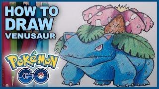 How To Draw Venusaur Pokemon Go Fanart Drawing Tutorial! Gotta Draw Em All